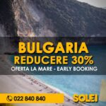 🔥Bulgaria EarlyBooking🔥Reducere 30%